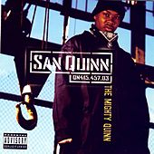 Play & Download The Mighty Quinn by San Quinn | Napster