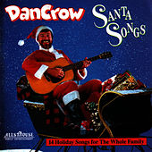 Play & Download Santa Songs by Dan Crow | Napster
