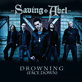 Drowning (Face Down) by Saving Abel