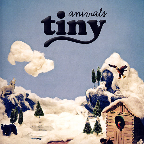Sweet Sweetness by Tiny Animals