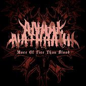 Play & Download More of Fire Than Blood by Anaal Nathrakh   Napster