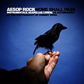 Play & Download None Shall Pass - Instrumentals And Accapellas by Aesop Rock | Napster