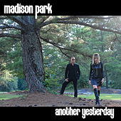 Play & Download Another Yesterday by Madison Park | Napster