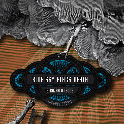 Play & Download The Razah's Ladder Instrumentals by Blue Sky Black Death   Napster