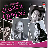 Play & Download The Ultimate Classical Queens by Various Artists | Napster