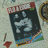 Play & Download Illegal, Immoral and Fattening by Flo & Eddie | Napster