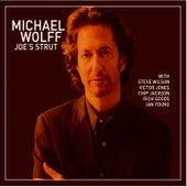Joe's Strut by Michael Wolff
