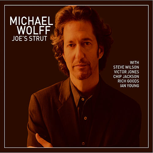 Joe's Strut by Michael Wolff