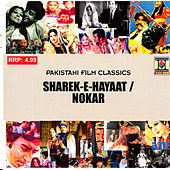 Play & Download Sharek-E-Hayaat / Nokar by Various Artists | Napster