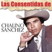 Las Consentidas de Chalino Sanchez by Chalino Sanchez