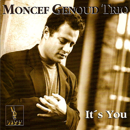 Play & Download It's You by Moncef Genoud Trio | Napster