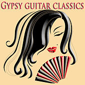 Gypsy Guitar Classics by Various Artists