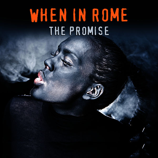 the promise studio 1987 version single by when in rome