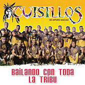 Play & Download Bailando Con Toda La Tribu by Banda Cuisillos | Napster