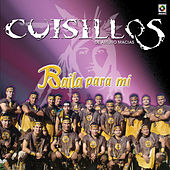 Play & Download Baila Para Mi by Banda Cuisillos | Napster