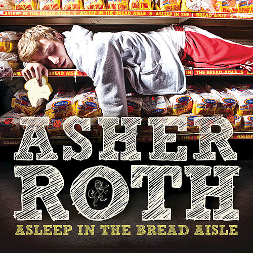 Play & Download Asleep In The Bread Aisle by Asher Roth | Napster