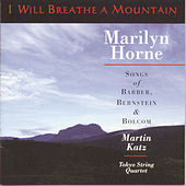 Play & Download I Will Breathe A Mountain by Marilyn Horne | Napster