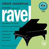 Play & Download Masterworks Heritage: Ravel - Complete Solo Piano Music by Robert Casadesus | Napster