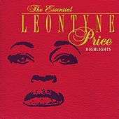 Play & Download The Essential Leontyne Price/Highlights by Various Artists | Napster