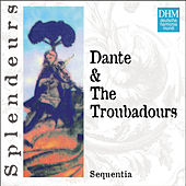 Play & Download DHM Splendeurs: Dante & Les Troubadours by Sequentia | Napster