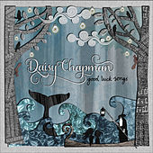 Good Luck Song by Daisy Chapman