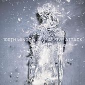 Play & Download 100th Window by Massive Attack | Napster