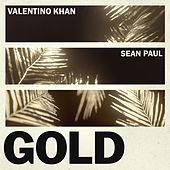 Gold (feat. Sean Paul) von Valentino Khan