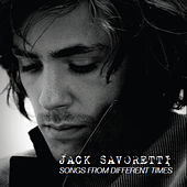 Songs from Different Times by Jack Savoretti
