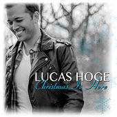 Christmas is Here by Lucas Hoge
