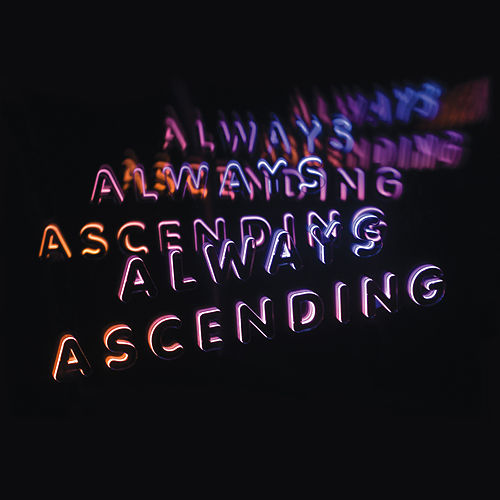 Always Ascending (Edit) by Franz Ferdinand