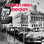 Cuban High Society Medley: Aquellos Ojos Verdes / Acercate Mas / Toda una Vida / Quizas, Quizas, Quizas / Nosotros / La Ultima Noche by Eydie Gorme