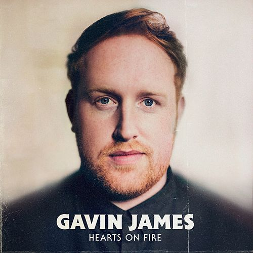 Hearts on Fire de Gavin James