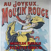 Moulin Rouge by Juliette Greco