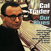 Our Blues by Cal Tjader