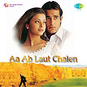 Aa Ab Laut Chalen (Original Motion Picture Soundtrack) by Various Artists