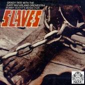 Slaves by Grady Tate