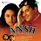 Ansh (Original Motion Picture Soundtrack) by Various Artists