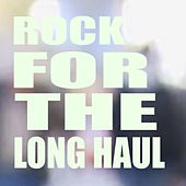 Rock For The Long Haul von Various Artists