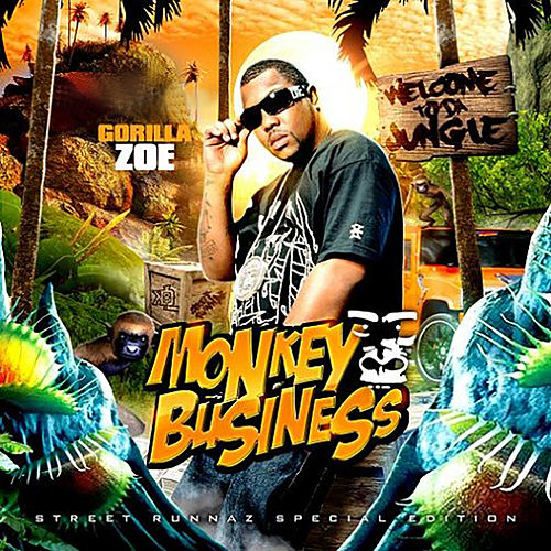 Monkey Business by Gorilla Zoe