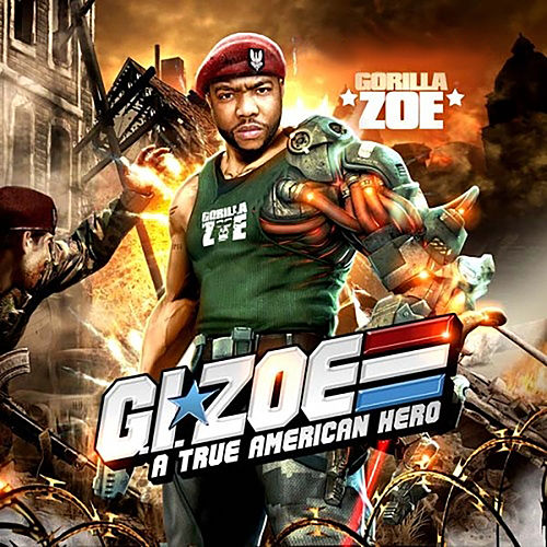 G.I. Zoe (A True American Hero) by Gorilla Zoe
