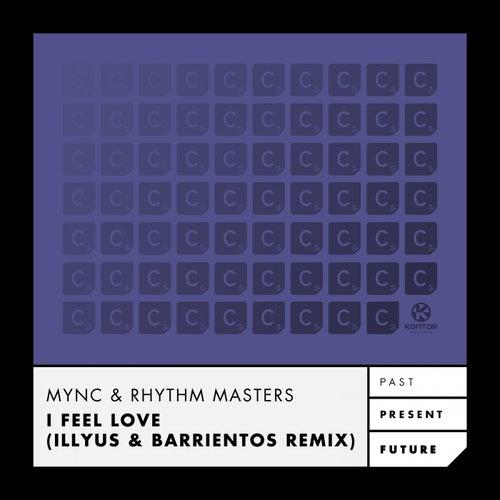 I Feel Love (Illyus & Barrientos Remix) von Various Artists