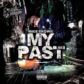 My Past by Mike Brown