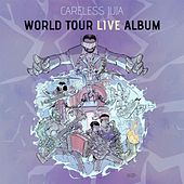 Careless Juja World Tour Live Album by Careless Juja