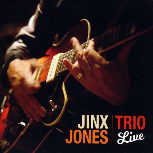 Jinx Jones Trio (Live) by Jinx Jones Trio