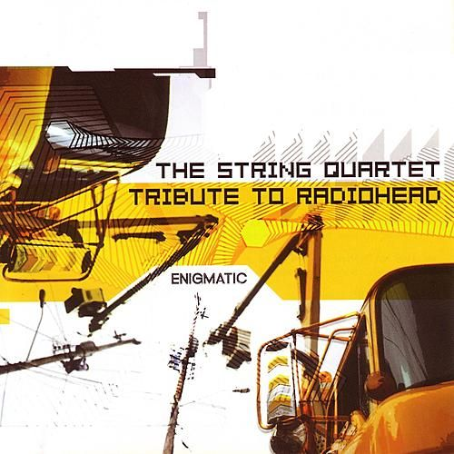 Play & Download The String Quartet Tribute To Radiohead... by Various Artists | Napster