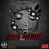 Blacq Flowers Riddim by Various Artists