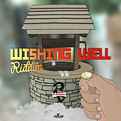 Wishing Well Riddim by Various Artists