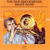 The Bob Brookmeyer Small Band by Bob Brookmeyer