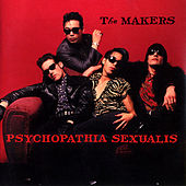 Psychopathia Sexualis by The Makers