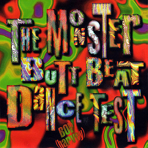 Play & Download Monster Butt Beat Dance Test by BOP(harvey) | Napster